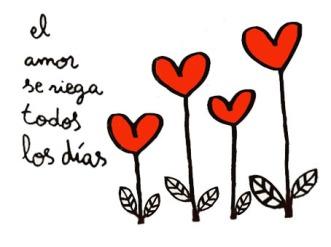 El amor se riega todos los días